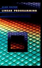 Linear Programming : An Introduction with Applications by Alan Sultan (1993,...