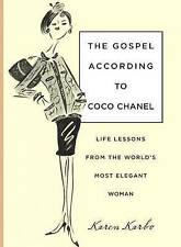 Very Good 0762756829 Hardcover The Gospel According to Coco Chanel: Life Lessons