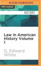 Law in American History Vol. 1 : From the Colonial Years Through the Civil...