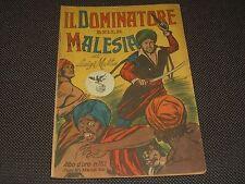 """ALBO D'ORO N.162 I° EDIZIONE 1949 IL DOMINATORE DELLA MALESIA - OTTIMO """"U"""""""