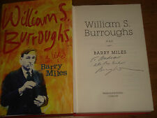 WILLIAM S. BURROUGHS A LIFE BY BARRY MILES,SIGNED BY UTHOR,F/E H/B 2014