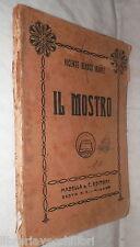 IL MOSTRO Vicente Blasco Ibanez Madella 1931 Romanzo Racconto Narrativa Classici