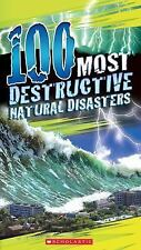 100 Most Destructive Natural Disasters Ever by Anna Claybourne (2014, Paperback)