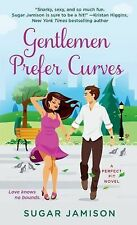 Gentlemen Prefer Curves: A Perfect Fit Novel, Jamison, Sugar, Good Condition, Bo