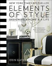 Elements of Style : Designing a Home and a Life by Erin Gates  (FREE 2DAY SHIP)