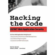 Hacking the Code: ASP.NET Web Application Security