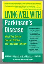 Living Well with Parkinson's Disease,  Gretchen Garie Michael J Church
