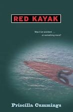 Red Kayak by Priscilla Cummings (2006, Paperback)