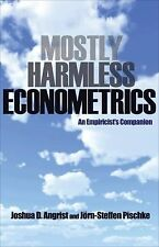 Mostly Harmless Econometrics by Joahua D. Angrist and Jorn-steffen Pischke (2...