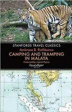 Stanfords Travel Classics: Camping and Tramping in Malaya 0 by Ambrose B....