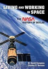 Living and Working in Space: A NASA History of Skylab-ExLibrary