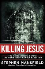 Killing Jesus:The Hidden Drama Behind the World's Most Famous Execution(2013 HB)