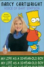 BOOK-HC-NANCY CARTWRIGHT-VOICE OF BART SIMPSON-MY LIFE AS A 10 YEAR OLD BOY