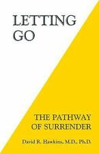 Letting Go : The Pathway of Surrender by David R. Hawkins (2014, Paperback)