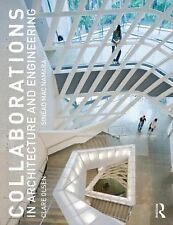 Collaborations in Architecture and Engineering by Clare J. Olsen and Sinead...