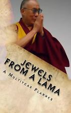 Jewels from a Lama : A Multi-Year, Weekly Planner by R. Pasinski (2012,...