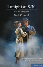 Tonight at 8.30: Ten one-act plays by Noel Coward