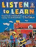 Listen to Learn : Using American Music to Teach Language Arts and Social Studies