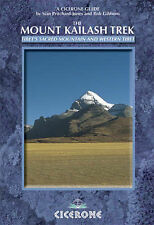 The Mount Kailash Trek: Tibet's Sacred Mountain and Western Tibet by Sian...