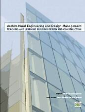 Architectural Engineering and Design Management: Teaching and Learning...