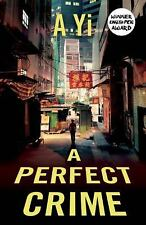 A Perfect Crime by A. Yi (2016, Paperback)