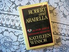 Robert and Arabella (Kathleen Winsor, 1986 1st Edition HCDJ)