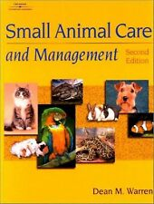 Small Animal Care And Management by Dean M Warren