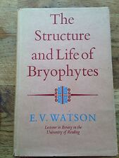 The Structure And Life Of Bryophytes,signed By E.v. Watson.