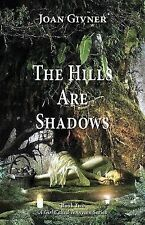 The Hills Are Shadows by Joan Givner (2014, Paperback) Book 2