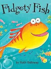 Fidgety Fish by Tim Warnes and Ruth Galloway, 2001, Picture Book, 1st Edition
