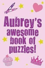 Aubrey's Awesome Book of Puzzles! by Clarity Media (2013, Paperback)
