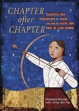 Chapter After Chapter: Discover the Dedication and Focus You Need to Write the B