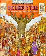 The Liberty Tree: The Beginning of the American Revolution (Picture La-ExLibrary