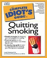 Complete Idiot's Guide to Quitting Smoking by Deborah Messina-Kleinman, Lowell K