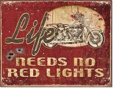 Legends Motorcycle Life Needs No Red Lights Metal Tin Sign Harley Garage New