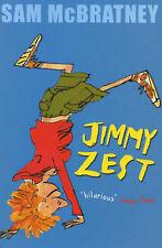 Jimmy Zest, Sam McBratney