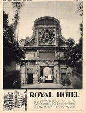 LILLE CITADELLE PORTE ROYALE ROYAL HOTEL BOULEVARD CARNOT PUBLICITE 1932 AD