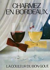 Publicité Advertising 1986  BORDEAUX  Vin blanc  Vin rouge