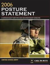2006 Posture Statement : A Campaign Quality Army with Joint and Expeditionary...