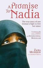 A Promise to Nadia: A True Story of a British Slave in the Yemen by Andrew...