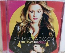 Kelly Clarkson - All I Ever Wanted (CD, 2009)