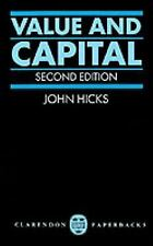 Value and Capital: An Inquiry into some Fundamental Principles of Economic Theor