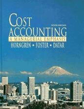 NEW - Cost Accounting: A Managerial Emphasis