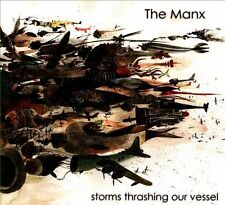 "The Manx ""Storms Thrashing Our Vessel"" MINT cd"