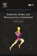 Exercise, Sport, and Bioanalytical Chemistry : Principles and Practice by...
