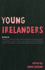 Young Irelanders, Dave Lordan, New