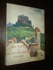 AU PAYS DE SAINT-FRANÇOIS D'ASSISE - Gabriel Faure 1936 - Italie Ombrie