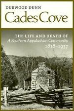 Cades Cove : The Life and Death of a Southern Appalachian Community,...