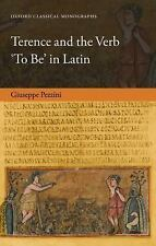 Terence and the Verb 'to Be' in Latin by Giuseppe Pezzini (2015, Hardcover)