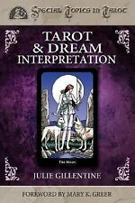 New, Tarot & Dream Interpretation (Special Topics in Tarot), Julie Gillentine, B